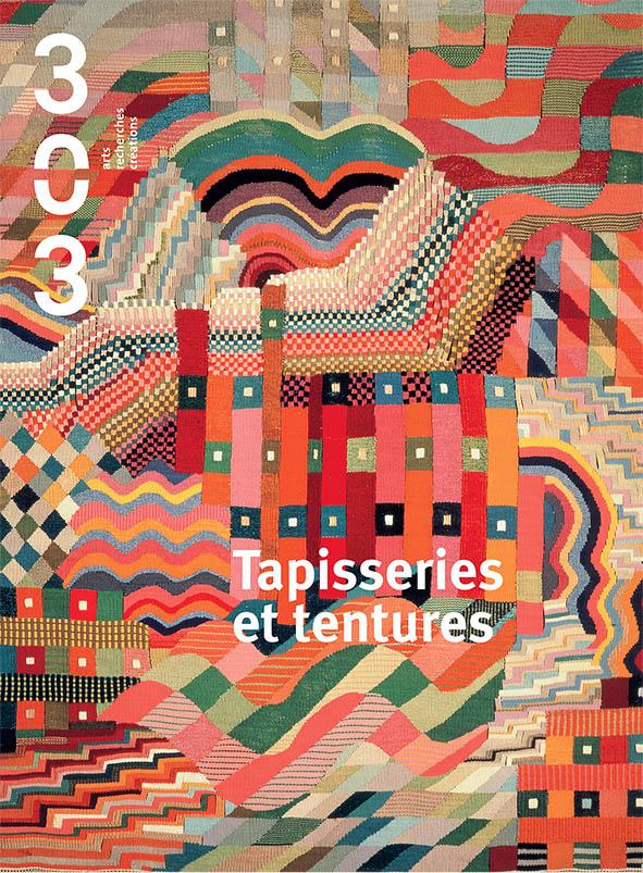 Tapisseries Contemporaines Detisser Les Normes Revue 303
